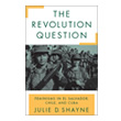 The Revolution Question